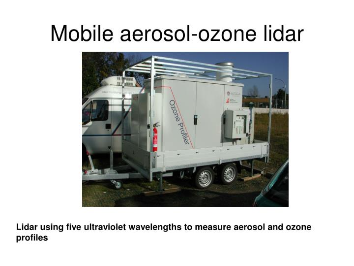 Mobile aerosol-ozone lidar