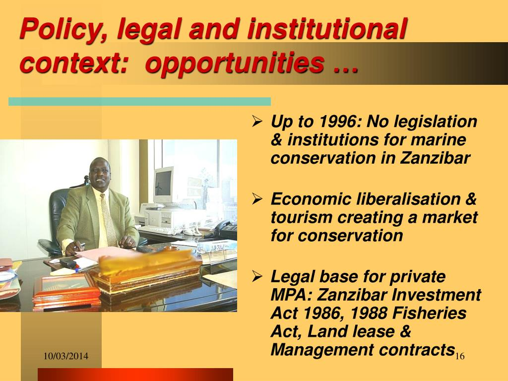 Policy, legal and institutional context: