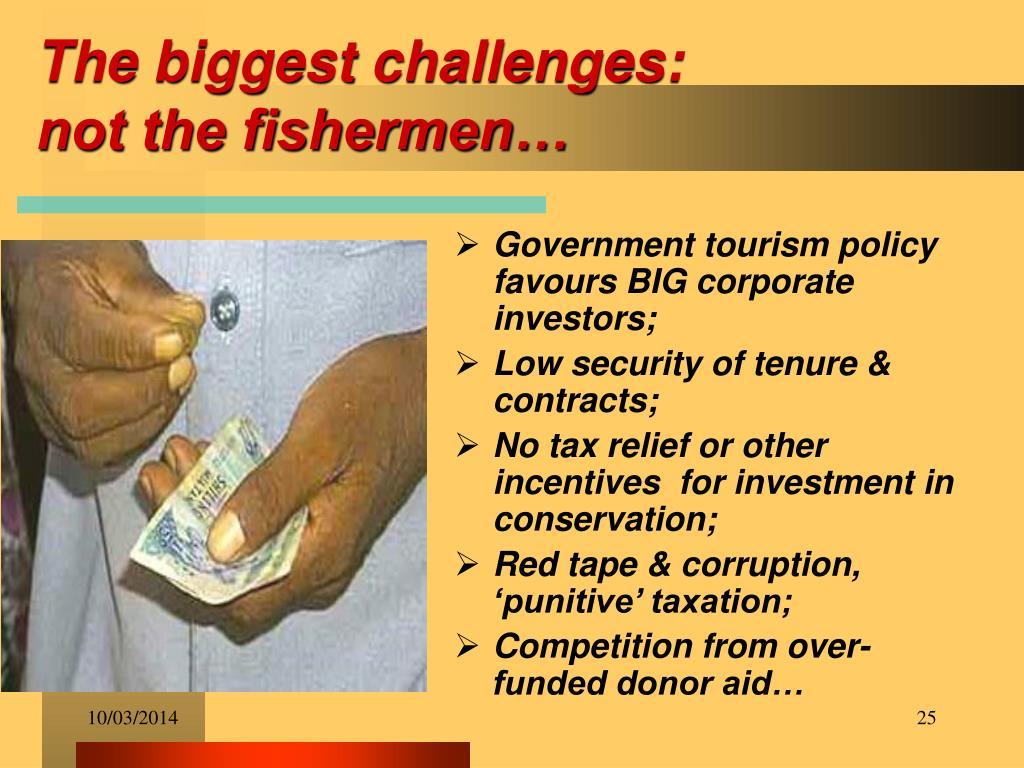The biggest challenges: