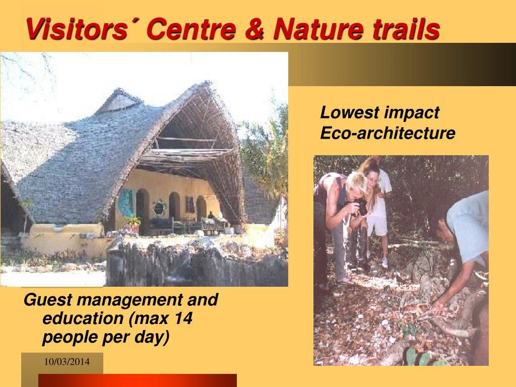 Visitors´ Centre & Nature trails