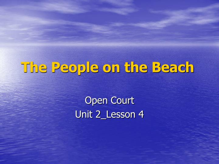 The people on the beach