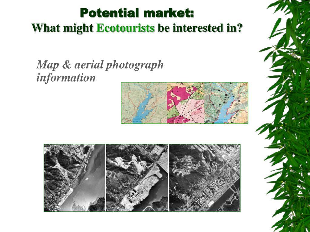 Potential market: