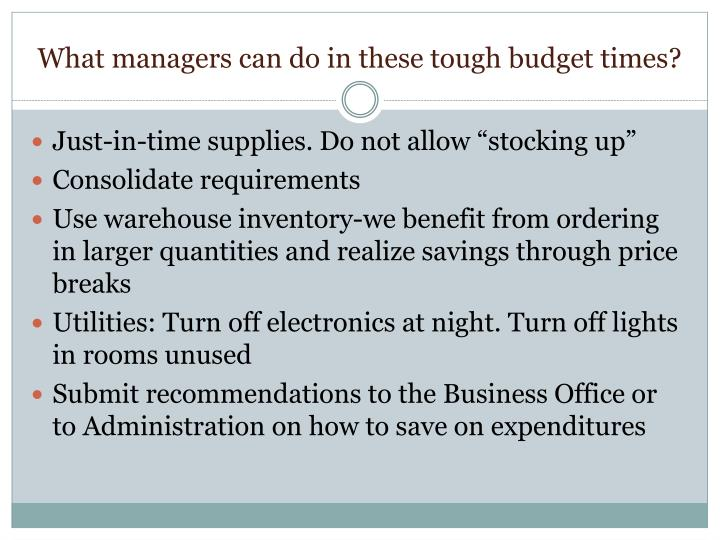What managers can do in these tough budget times?