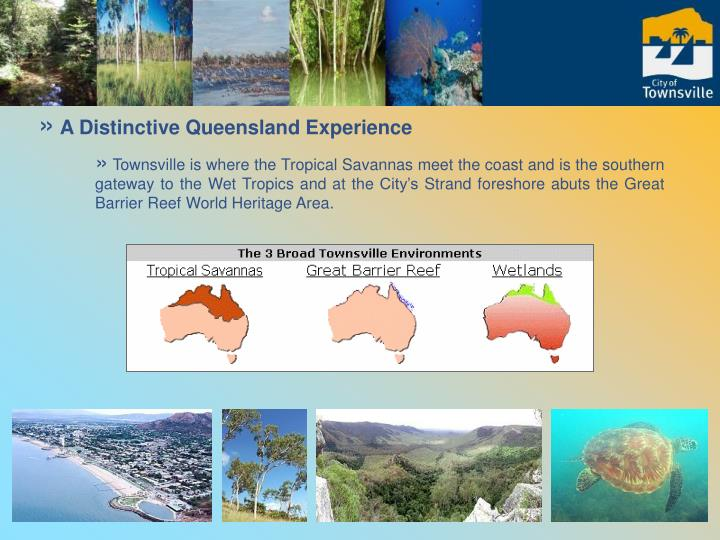 A Distinctive Queensland Experience
