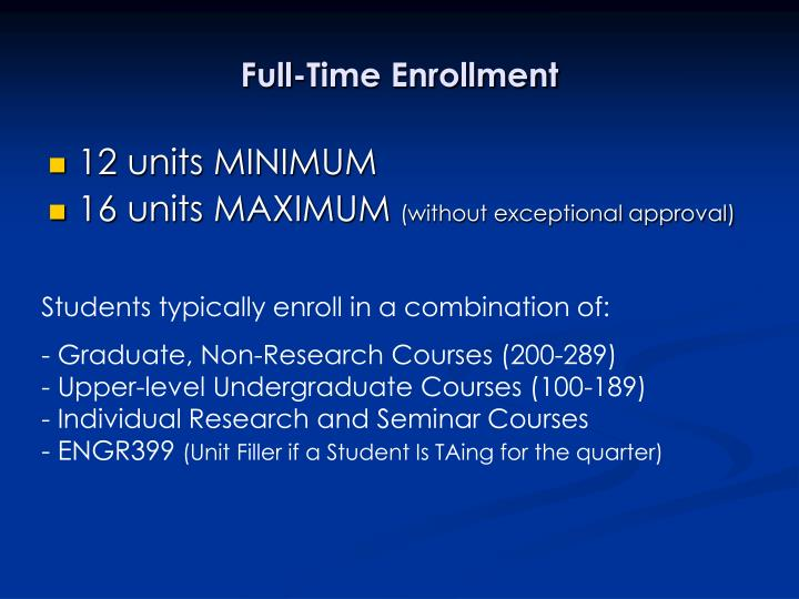 Full time enrollment