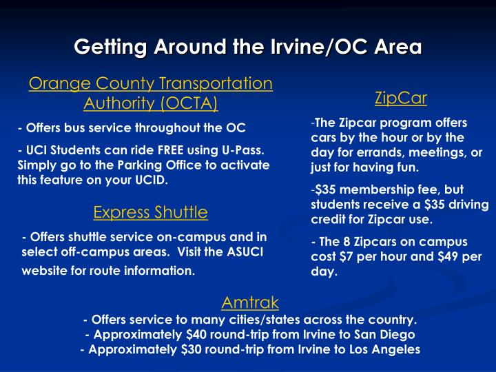 Getting Around the Irvine/OC Area