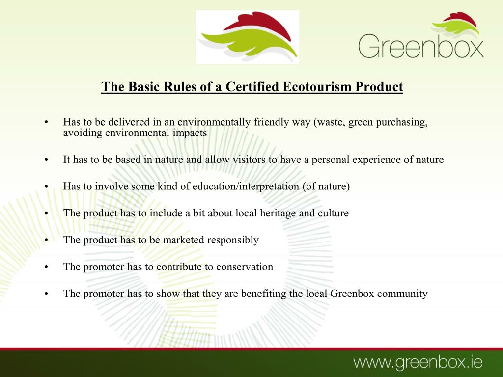 The Basic Rules of a Certified Ecotourism Product
