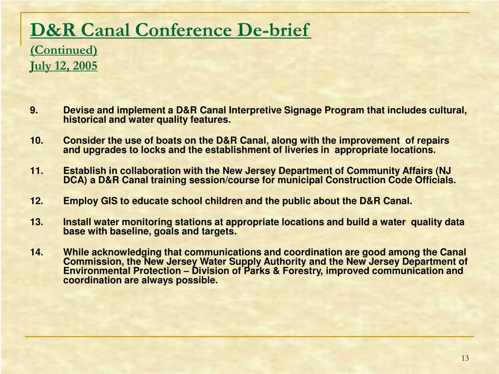 D&R Canal Conference De-brief