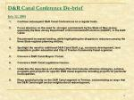 d r canal conference de brief july 12 2005