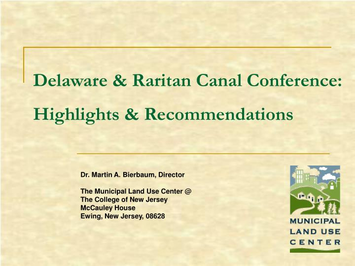 Delaware raritan canal conference highlights recommendations