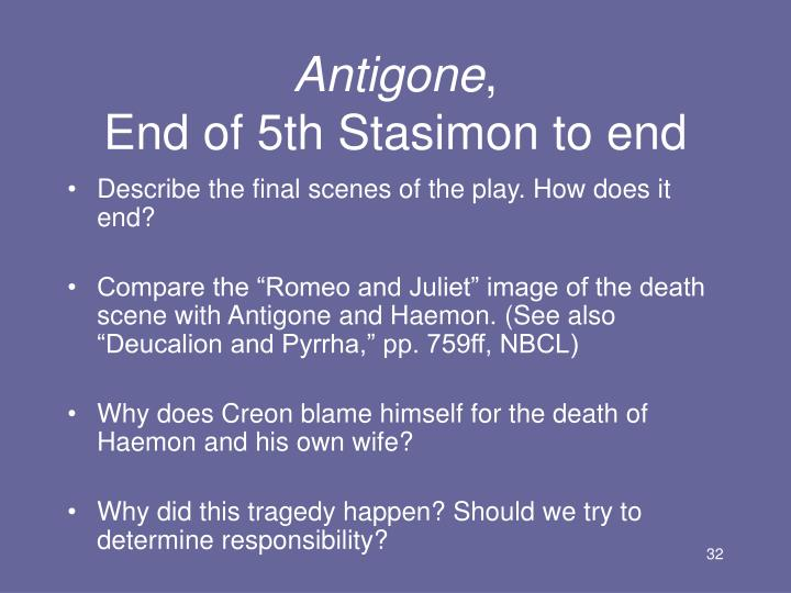 the inevitable tragedy that will befall creon and antigone Sophocles taught his antigone to a chorus of fifteen young men for the contest in tragedy he wanted to  inevitable sacrifice to the goal of reading antigone in.