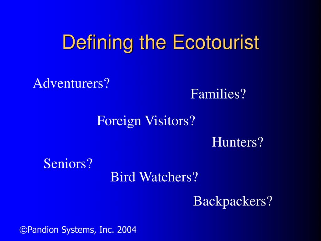 Defining the Ecotourist