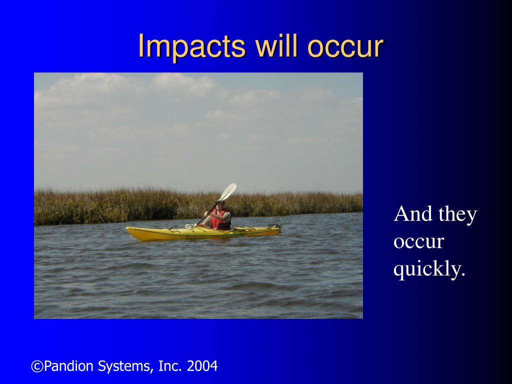 Impacts will occur