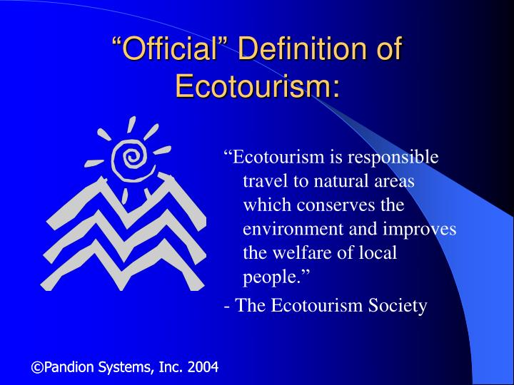 Official definition of ecotourism