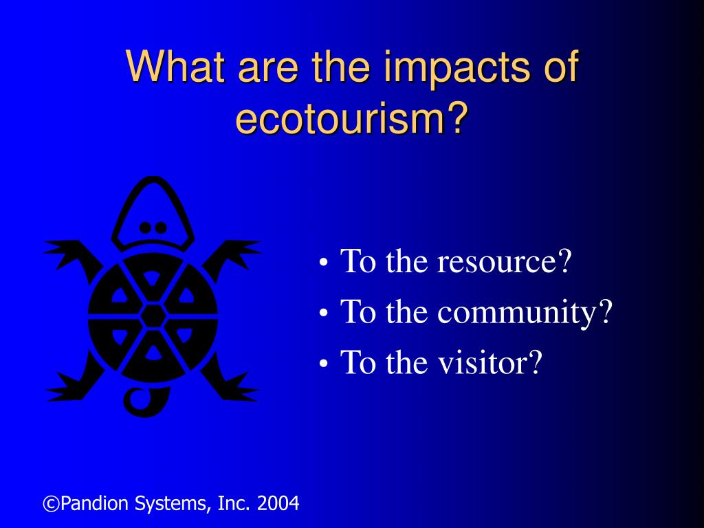 What are the impacts of ecotourism?