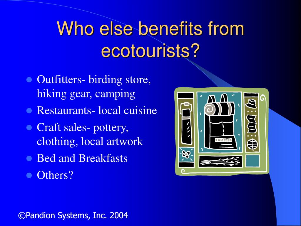Who else benefits from ecotourists?