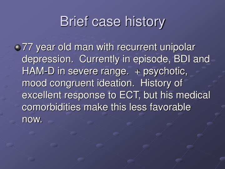 Brief case history