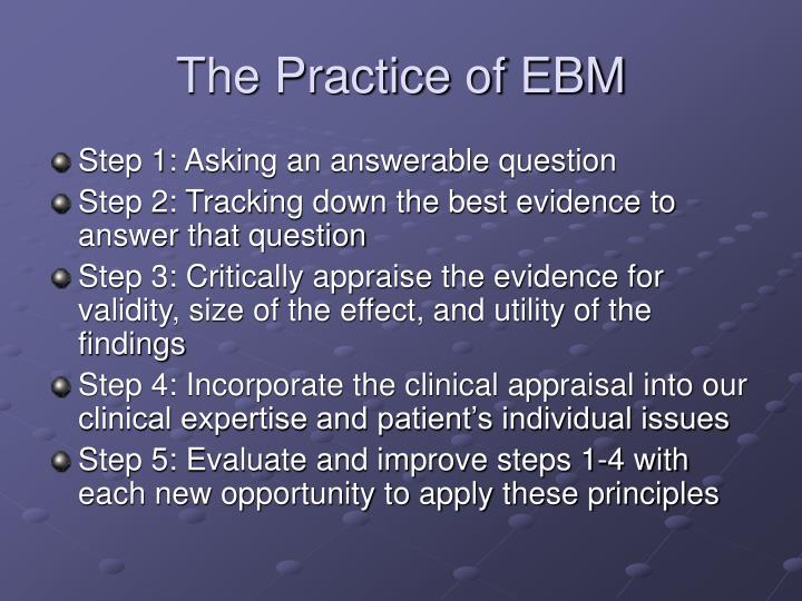 The practice of ebm