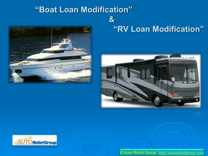 Boat loan modification rv loan modification