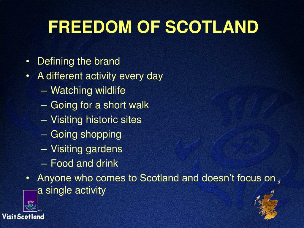 FREEDOM OF SCOTLAND