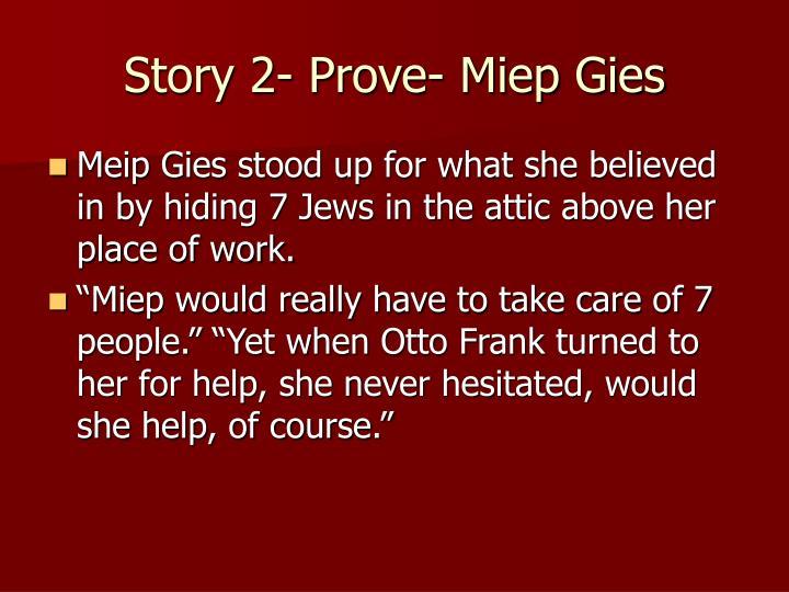 Story 2- Prove- Miep Gies