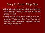 story 2 prove miep gies