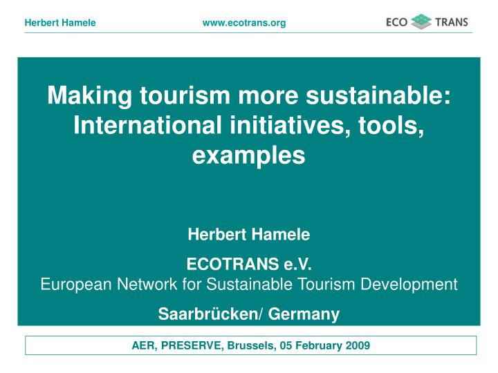 Making tourism more sustainable: