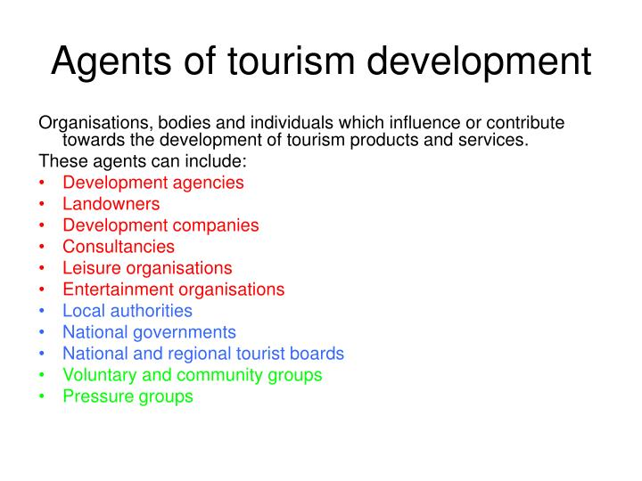 Agents of tourism development l.jpg