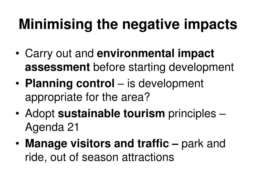 Minimising the negative impacts