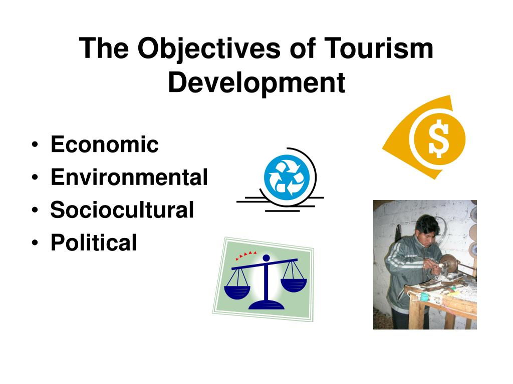 The Objectives of Tourism Development