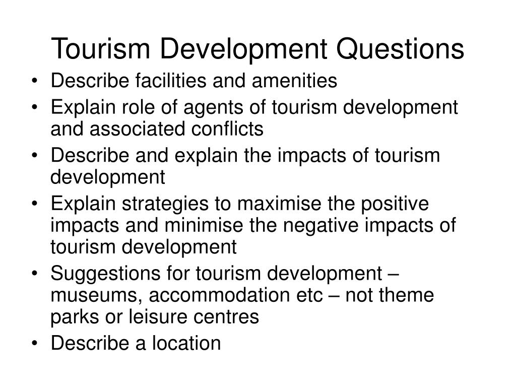 Tourism Development Questions