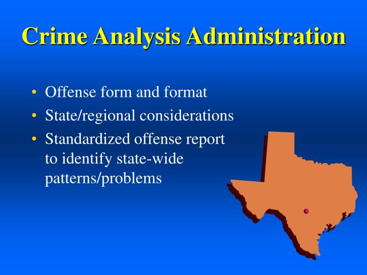 Crime Analysis Administration