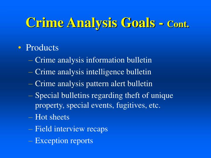 Crime Analysis Goals -