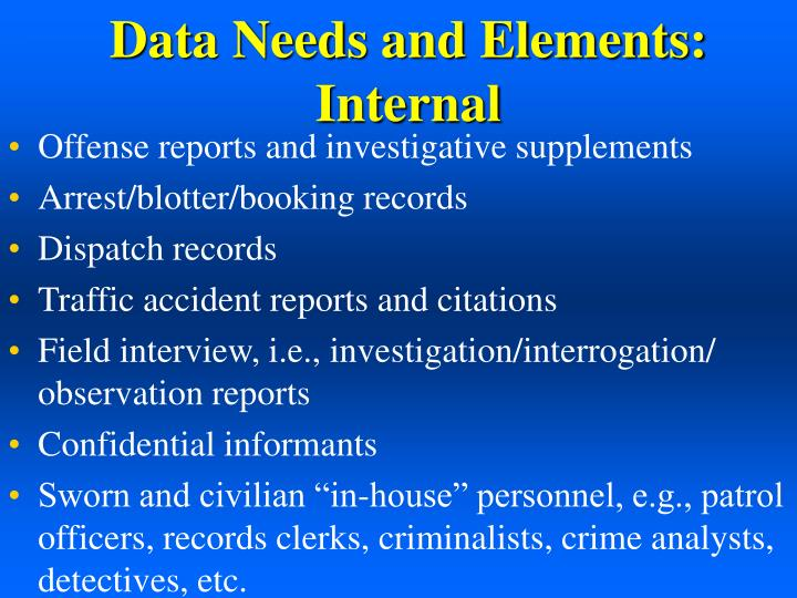 Data Needs and Elements:  Internal