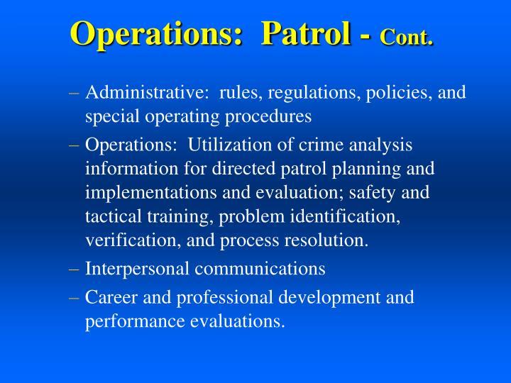 Operations:  Patrol -