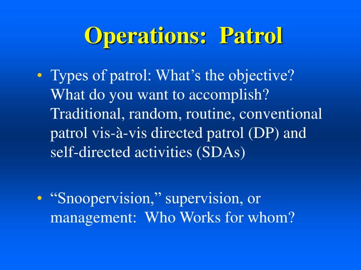 Operations:  Patrol