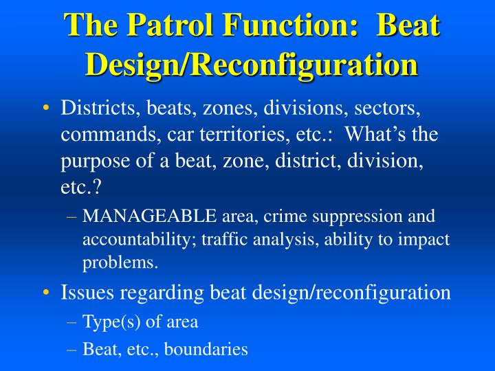 The Patrol Function:  Beat Design/Reconfiguration