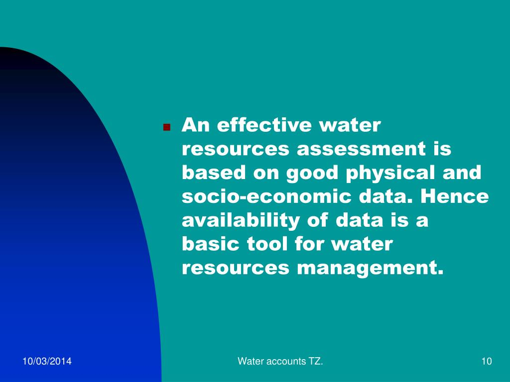 An effective water resources assessment is based on good physical and socio-economic data. Hence  availability of data is a basic tool for water resources management.