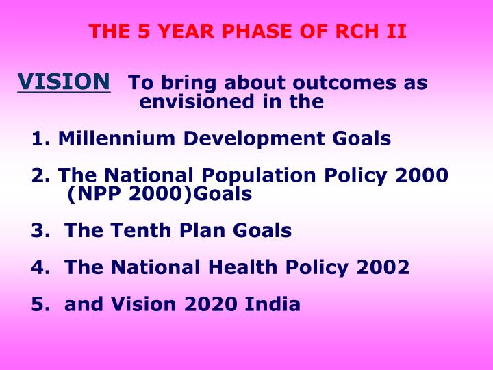 THE 5 YEAR PHASE OF RCH II