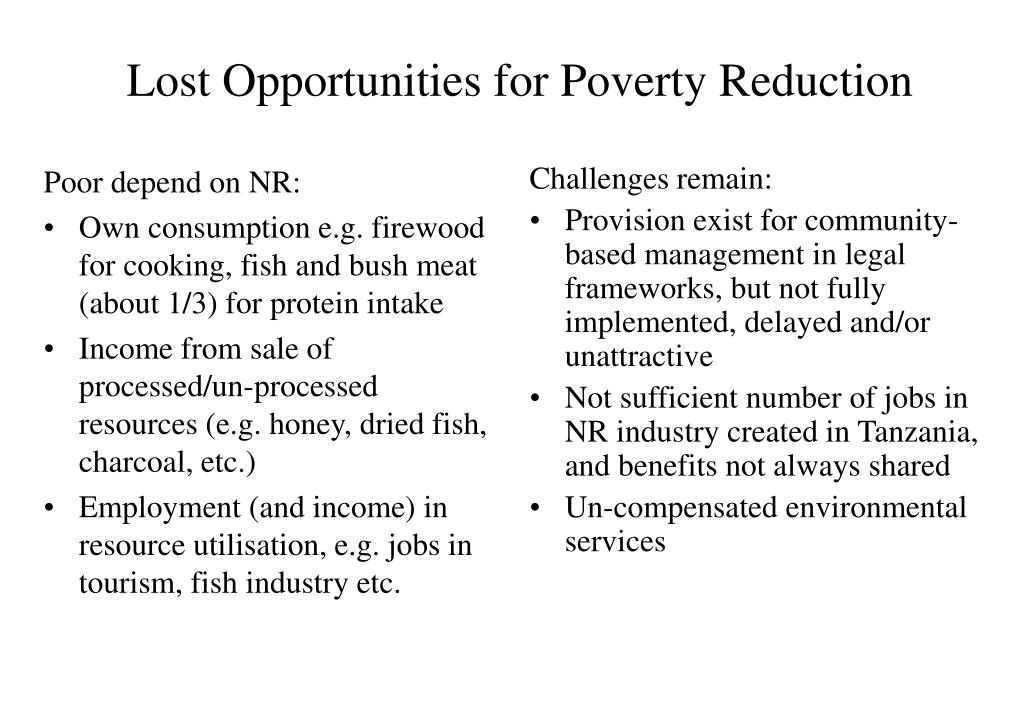 Lost Opportunities for Poverty Reduction