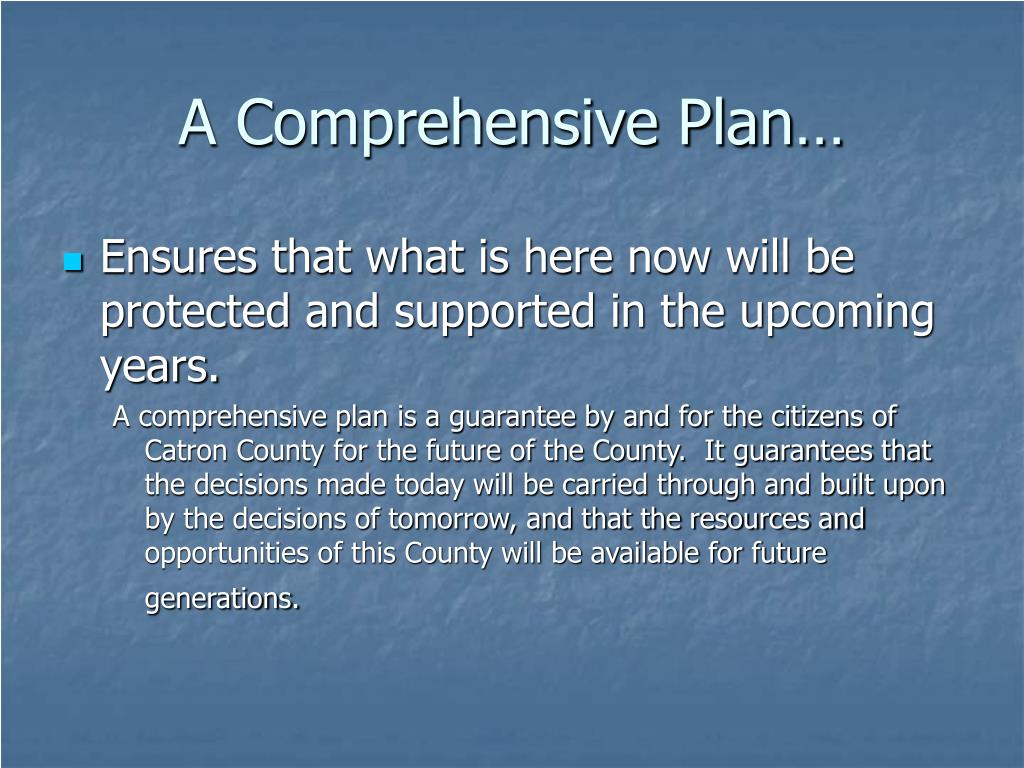 A Comprehensive Plan…