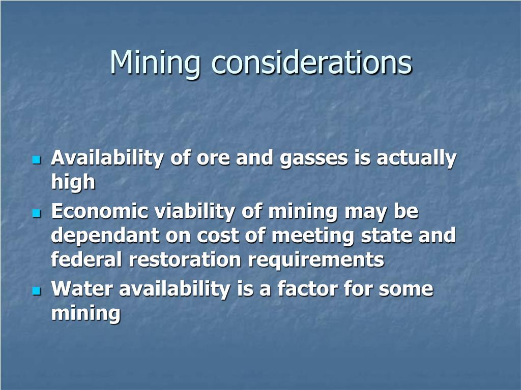 Mining considerations