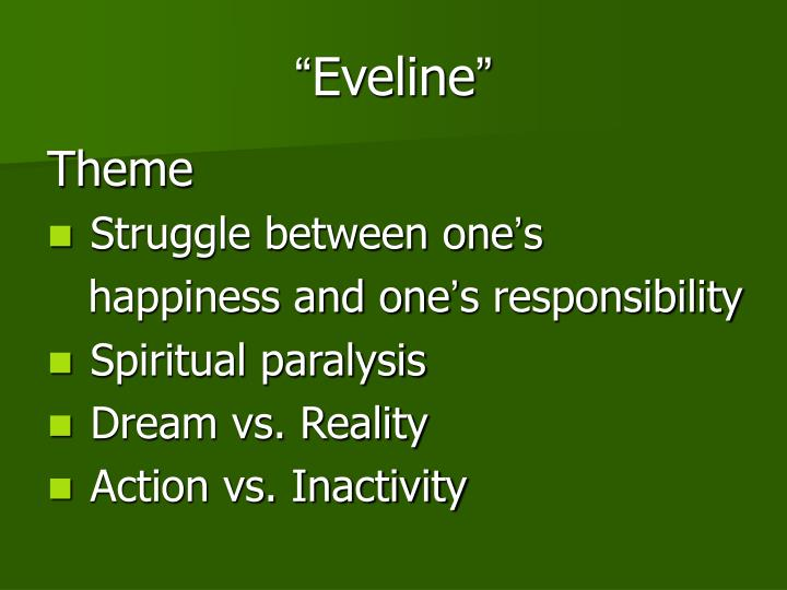 role symbolism james joyce s eveline Like jimmy in after the race, eveline (in the story of the same name), and the   joyce's private symbolic system (using the colors of yellow and brown to.
