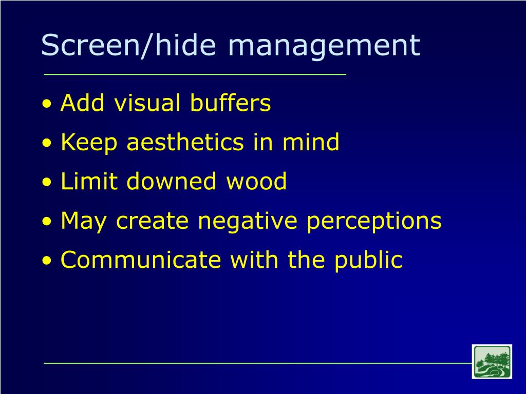 Screen/hide management