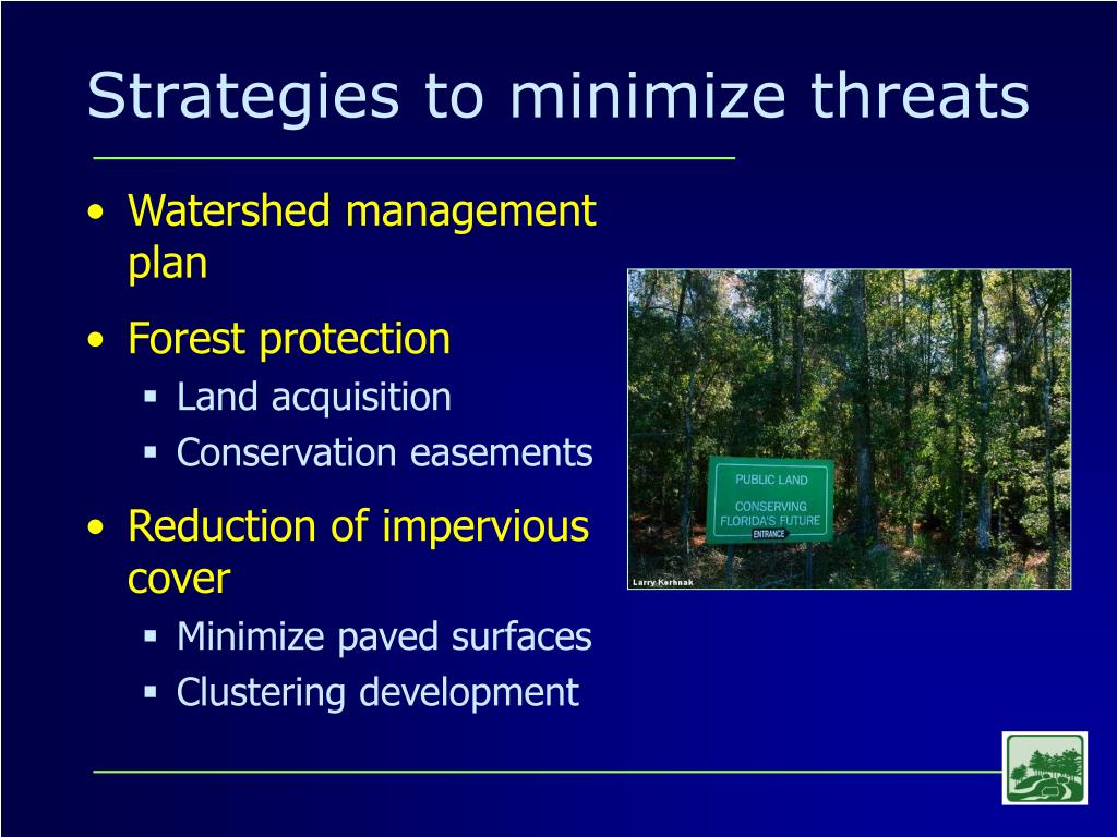 Strategies to minimize threats
