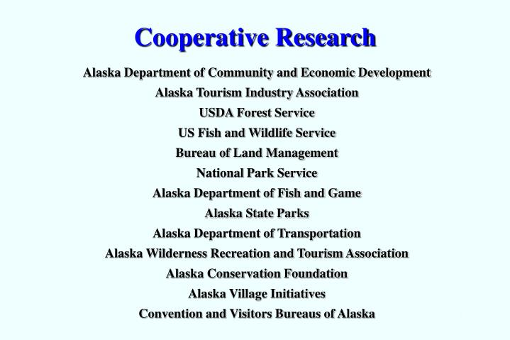 Cooperative research