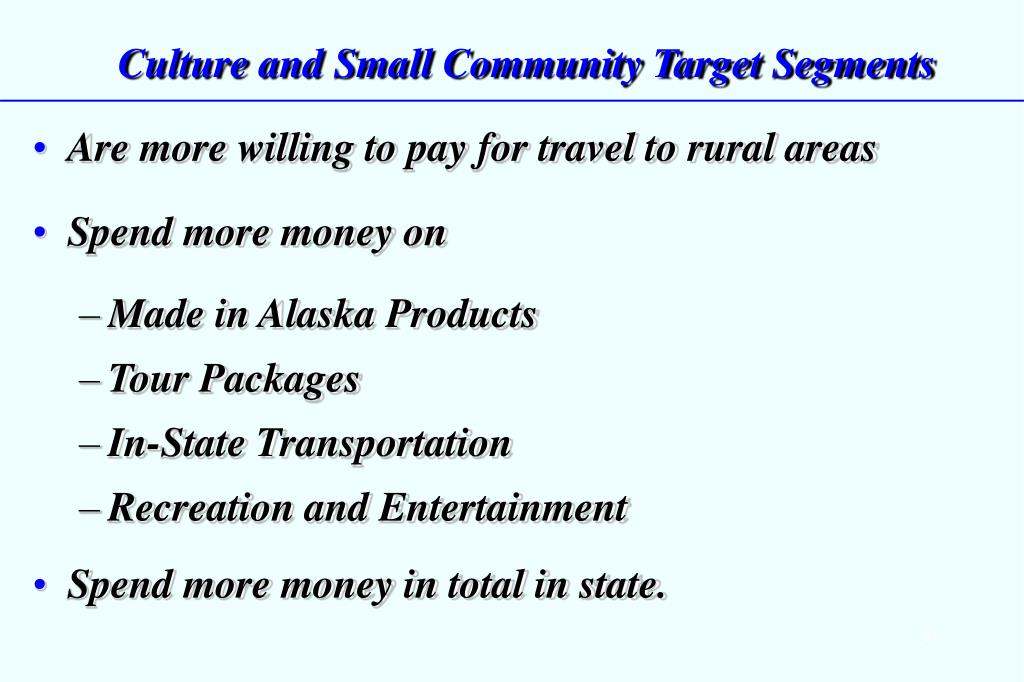 Culture and Small Community Target Segments