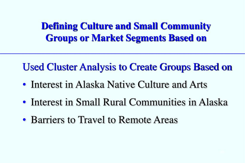 Defining Culture and Small Community