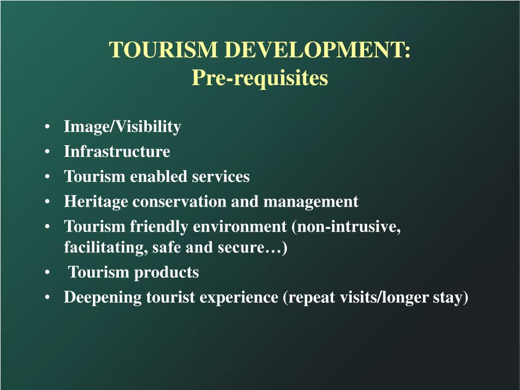TOURISM DEVELOPMENT: