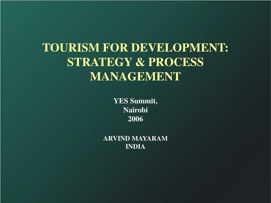 TOURISM FOR DEVELOPMENT: